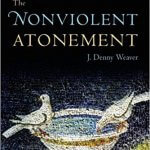Book Review of The Nonviolent Atonement